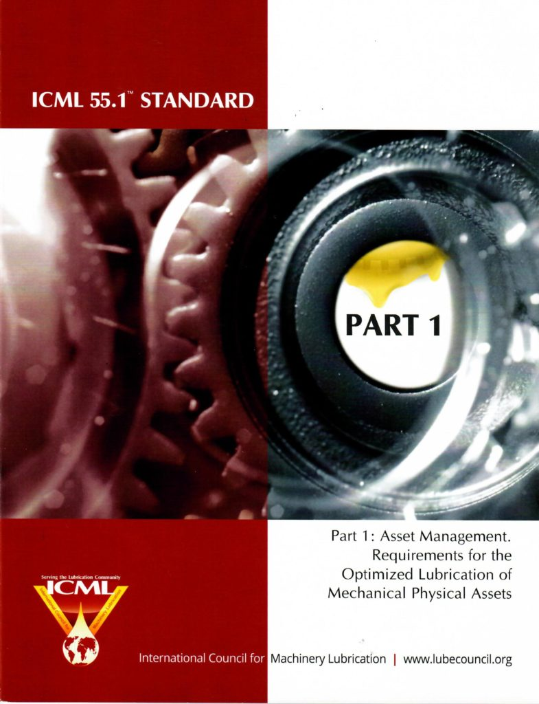 ICML 55.1 Standard: Requirements for the Optimized Lubrication of Mechanical Physical Assets